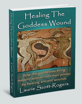 Healing The Goddess Wound